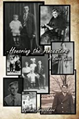 Honoring the Ancestors: A Basic Guide Paperback