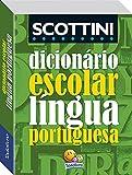 Dicionário Escolar da Língua Portuguesa Scottini