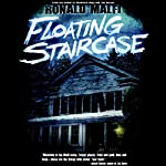 Floating Staircase   Ronald Malfi