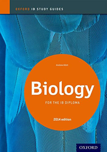 IB Biology Study Guide: 2014 edition: Oxford IB Diploma Program