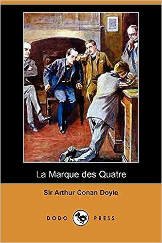 La Marque des quatre (French Edition)