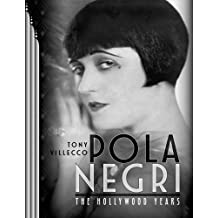 Pola Negri: The Hollywood Years