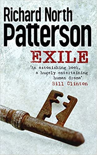 Exile Amazon Richard North Patterson 9781447264248 Books