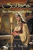 img - for Sultana: The Pomegranate Tree: A Novel of Moorish Spain book / textbook / text book