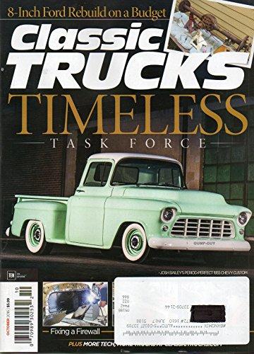 Classic Trucks 2016 Magazine 8-INCH FORD REBUILD ON A BUDGET A Firewall And A Floor Go Through Damage Control ()
