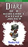 Ever heard the story of a Minecraft Chicken Jockey? Experience the daily life of a very special Minecraft Chicken Jockey.What kind of mischief will she get into?As a chicken feels cooped up on the farm, will the adventure that leads her to be...