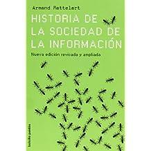 Historia de la sociedad de la informacion/ History of Information Society