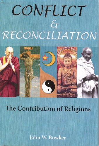 Conflict and Reconciliation: The Contribution of Religions