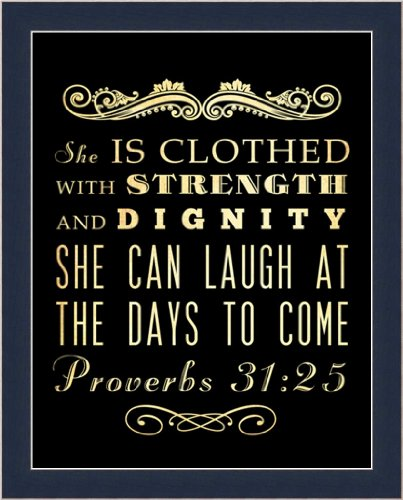 She is Clothed with Strength and Dignity Proverbs 31:25 Typography Framed Art Print Picture