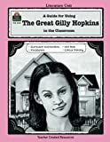 A Guide for Using The Great Gilly Hopkins in the Classroom (Literature Units) by Colleen Dabney (1999-06-01)