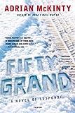 Fifty Grand, Adrian McKinty, 0312429819
