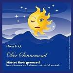 Der Sonnemond | Mona Frick