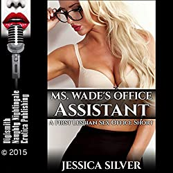 Ms. Wade's Office Assistant: A First Lesbian Sex Office Short