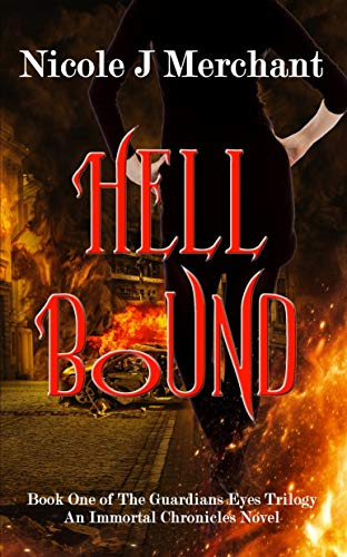 Hell Bound (The Guardians Eyes Book 1)