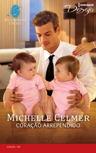 Coração Arrependido: Harlequin Desejo - ed.188 (Bilionários e Bebês)