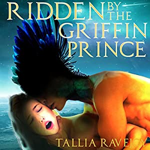 Ridden by the Griffin Prince Audiobook