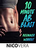 10 Minute Ab Blast Beginner Workout - Nico Vera