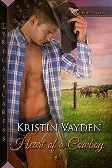 Heart of a Cowboy (Elk Heights Ranch) by [Vayden, Kristin]