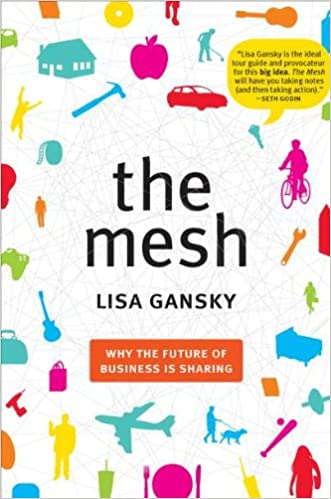 Buy The Mesh: Why the Future of Business Is Sharing Book