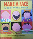 Make a Face, Amy Schwartz and Henry Schwartz, 0590463012