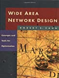 img - for Wide Area Network Design: Concepts and Tools for Optimization (The Morgan Kaufmann Series in Networking) book / textbook / text book