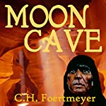 Moon Cave | C. H. Foertmeyer