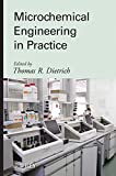 img - for Microchemical Engineering in Practice by Thomas Dietrich (2009-06-09) book / textbook / text book