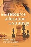 From Resource Allocation to Strategy (2006-01-12)