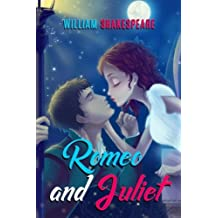 Romeo and Juliet: The Tragedy of Romeo and Juliet, The Complete Works of William Shakespeare