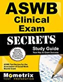 ASWB Clinical Exam Secrets Study Guide: ASWB Test Review for the Association of Social Work Boards Exam