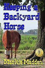 Keeping a Backyard Horse Paperback