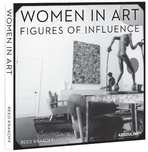Women in Art: Figures of Influence by Reed Krakoff