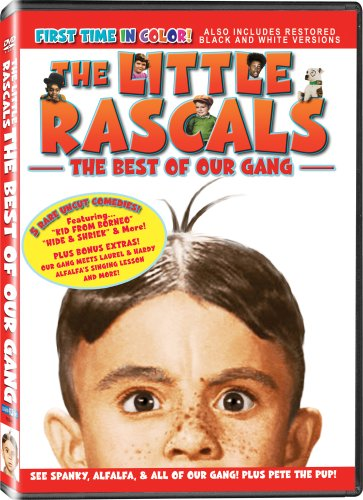 The Little Rascals in The Best of Our Gang - All of the Shorts are Now In COLOR! Also Includes the Original Black-and-White Versions which have been Beautifully Restored and Enhanced!