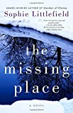 The Missing Place by  Sophie Littlefield in stock, buy online here