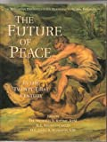 The Future of Peace in the Twenty-First Century, , 1557788162