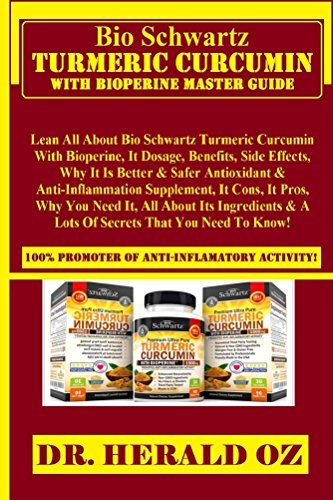 Cheap Bio Schwartz Turmeric Curcumin with Bioperine Master Guide: : Lean All About Bio Schwartz Turmeric Curcumin With Bioperine, It Dosage, Benefits, Side Effects, Why It Is Better & Safer Antioxidant…