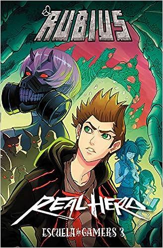 Real Hero. Escuela de Gamers 3 (4You2): Amazon.es: elrubius: Libros