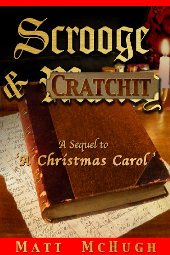 A Christmas Story Sequel.Scrooge Cratchit A Sequel To A Christmas Carol