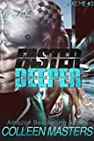Faster Deeper (Take Me...#2) (New Adult Bad Boy Racer Novel)
