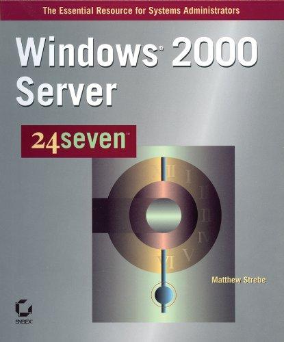 Windows 2000 Server 24seven (24×7 (Sybex)) Pdf