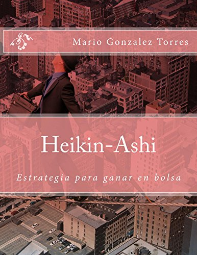 Descargar Libro Heikin-ashi Mario Gonzalez Torres