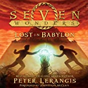 Lost in Babylon: Seven Wonders, Book 2 | Peter Lerangis