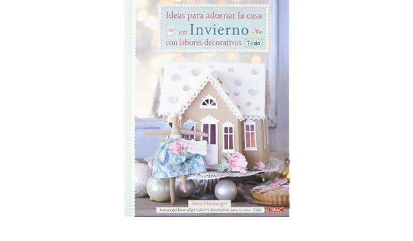 Ideas para decorar la casa en invierno con labores ...
