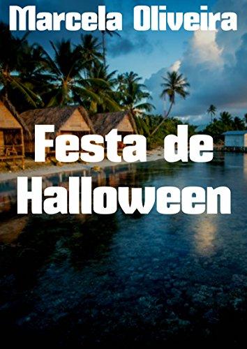 Festa de Halloween (Portuguese Edition) (Festa E Halloween 2017)