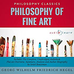 Philosophy of Fine Art by Georg Wilhelm Friedrich Hegel