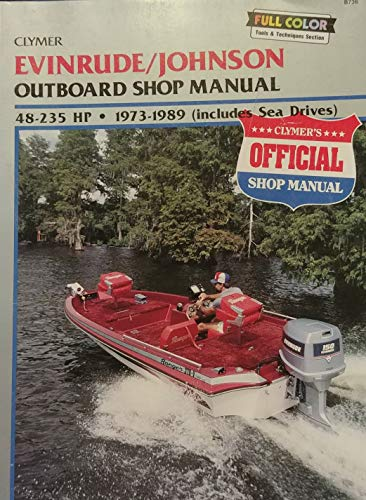 Evinrude/Johnson 50 to 235 HP Outboards, 1973-1987: Outboard Shop - Manual Hp 50