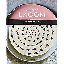 Cuisine lagom: 100 recettes pour une cuisine en harmonie