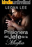 Prisionera del jefe de la mafia (Libro 1 de la saga de los Mikail)