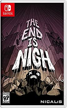 The End Is Nigh - Nintendo Switch