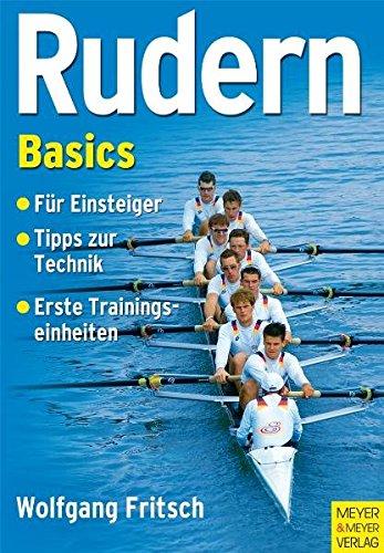 Rudern Basics: Für Einsteiger - Tipps zur Technik - Erste Trainingseinheiten